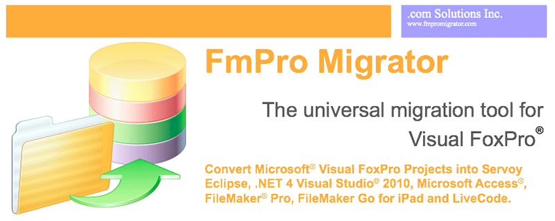 FmPro Migrator - The Universal Migration Tool for Visual FoxPro